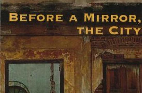 Before a Mirror: The City